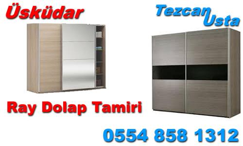Üsküdar Ray Dolap Tamiri ''0554 858 1312''